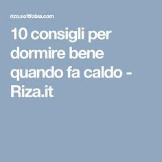 10 consigli per dormire bene quando fa caldo - Riza.it