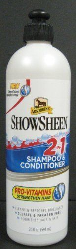 Absorbine ShowSheen 2-in-1 Shampoo and Conditioner by Absorbine. $9.55. Size: 20 Oz. ShowSheen(R) 2-In-1 Shampoo & Conditioner Deep cleans and revitalizes hair Pro-vitamins and conditioners nourish coat and strengthen hair Sulfate and paraben free ShowSheen(R) 2-In-1 Shampoo & Conditioner deep cleans and revitalizes hair in one easy step. The sulfate and paraben free, pH balanced formula is specially designed for a horse's sensitive skin. Pro-vitamins nourish the skin and co...