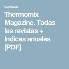 Thermomix Magazine. Todas las revistas + Indices anuales [PDF]