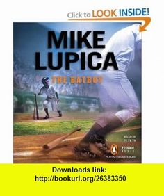 The Batboy (9780143145691) Mike Lupica, Lucien Dodge , ISBN-10: 014314569X  , ISBN-13: 978-0143145691 ,  , tutorials , pdf , ebook , torrent , downloads , rapidshare , filesonic , hotfile , megaupload , fileserve