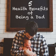 What's so great about being a dad? It lowers your risk of a heart attack and lengthens your life expectancy, just to name a few things...