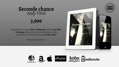 Seconde chance, de Andy Vérol. http://lamatierenoire.net/boutique/collection-the-dark-matters/seconde-chance/