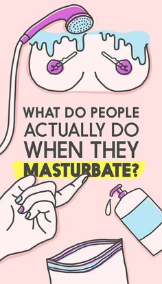 Here's What People Actually Do When They Masturbate