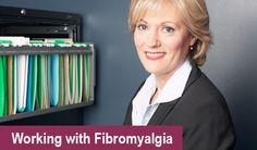 Working with Fibromyalgia is tough stuff!