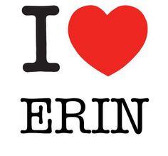 I Heart Erin #love #heart
