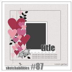 Sketch...one photo...Valentine or Love layout