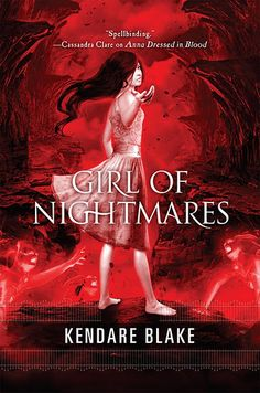 Girl of Nightmares (Anna #2) by Kendare Blake