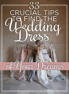 Oh my crap, this is hilarious and sooooo true!!! 33 Crucial Tips To Find The Wedding Dress Of Your Dreams