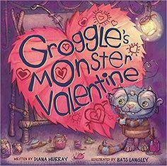 Groggle's Monster Valentine: Diana Murray, Bats Langley: 9781510705081: Amazon.com: Books