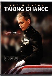 Taking Chance   You are his witness now. Without a witness, they just disappear    Most definitely a movie worth watching, based on real life events it is the story of a Marine Lt. Col. who is a volunteer military escort officer, accompanying a 19 yr old Marine back to his hometown. Incredible attention to details.