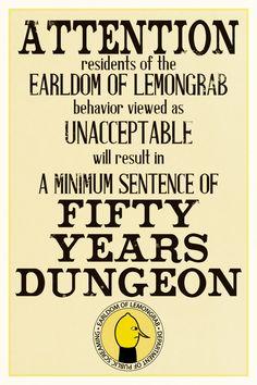 Adventure Time Earl of Lemongrab Dungeon Poster by dvanderbleek on Etsy https://www.etsy.com/listing/167078333/adventure-time-earl-of-lemongrab-dungeon