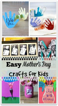 Easy Mother's Day Crafts for Kids. Cute mother's day gifts kids can make for their mom!