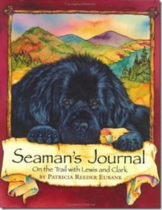 0  Seaman's Journal – On the Trail with Lewis and Clark