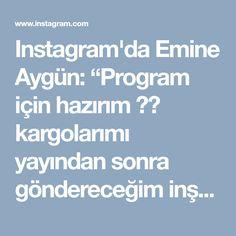 """Instagram'da Emine Aygün: """"Program için hazırım 🤗😍 kargolarımı yayından sonra göndereceğim inşallah.Dilek Merve ve Saadet hanimlara anlayışlarından dolayı çok…"""" • Instagram"""