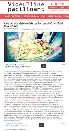 #Cakesontheroad allo street Food Time di Chieti Tratto da http://videolinepacilioart.it/atmosfera-natalizia-con-cakes-on-the-road-allo-street-food-timedi-chieti/