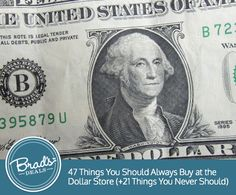 47 things you should buy at the dollar store! Plus, 21 things you should spend a little more on. #deals #tips
