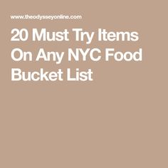 20 Must Try Items On Any NYC Food Bucket List