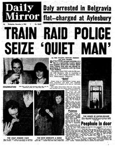 The Great Train Robbery: How it happened - Mirror Online