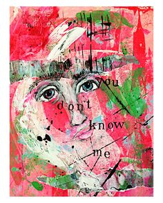 'you don't know me' mixed-media Art journal page