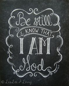 Be Still & Know  Chalkboard Art Print 8x10 by LeeLeeandLivvy