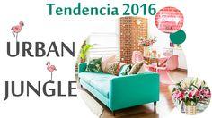 Estilo urban jungle - tendencias 2016