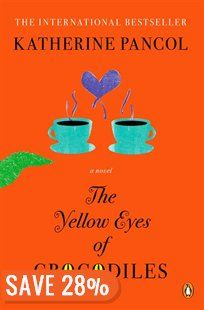 The Yellow Eyes Of Crocodiles: A Novel Book by Katherine Pancol | Trade Paperback | chapters.indigo.ca