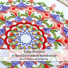 Tulip Festival Embroidery Project I: Getting Started – NeedlenThread.com