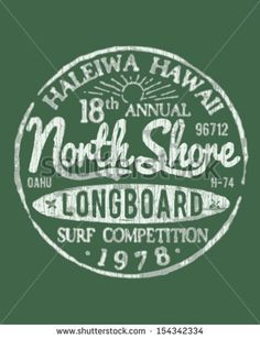 North Shore Surfing Theme Vintage Design For Apparel by Tairy Greene, via Shutterstock