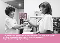 Trabajamos con las mejores tecnologías para poder detectar el cáncer lo más pronto posible y en mujeres de todas las edades