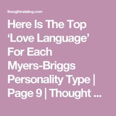 Here Is The Top 'Love Language' For Each Myers-Briggs Personality Type   Page 9   Thought Catalog