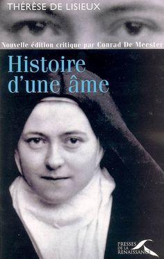 Histoire d'une âme, Thérèse de l'Enfant-Jésus, Livres, LaProcure.com