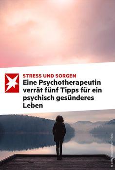 Stress und Sorgen schlagen auf unser Gemüt. Wie können wir uns selbst etwas Gutes tun - und unsere Seele gesund halten? Die Hamburger Psychotherapeutin Sabine Wery von Limont verrät fünf Tipps.