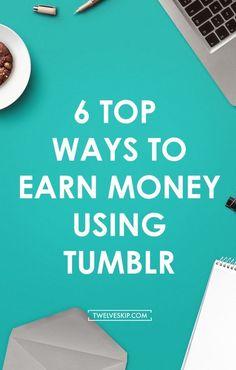 How To Make Money Using Tumblr