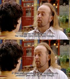 Black Books. Manny. The Little Book of Calm. Be on the lookout for things that make you laugh. If you see nothing worth laughing at, pretend you see it, then laugh.