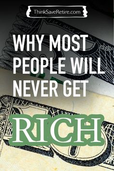 Most people never get rich. They'll wish and hope and pray but nothing. Want to know why? Are you the exception?