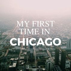 A humorous travel account of blogger Laura Radniecki's first time visiting Chicago, IL. The post includes staying in the #worsthotelever, visiting the Willis Tower on a day with 0% visibility and trying Uber for the first time.