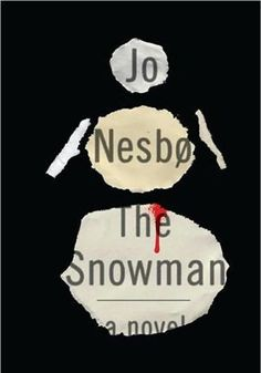 The Snowman by Jo Nesbø. In Oslo, a woman disappears and a sinister snowman is left in her wake. As irascible detective Harry Hole realizes that this is only one of multiple disappearances, he begins to think a serial killer may be at work. I Love Books, Great Books, Books To Read, My Books, Amazing Books, Library Books, The Snowman Jo Nesbo, Creative Book Cover Designs, Crime Fiction