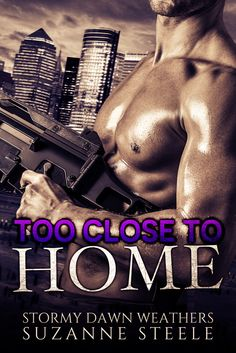 Too close to home (Undercover Elite #3)