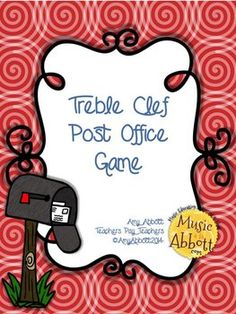 Youve got mail!  Maybe youve played the rhythm version of this game, so here is the Post Office Game with a Treble Clef Twist!In this game the teacher will say a word. Each student, who has an envelope with all the possible word choices, will then try to find the matching treble clef staff card.