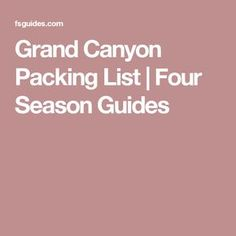 Grand Canyon Packing