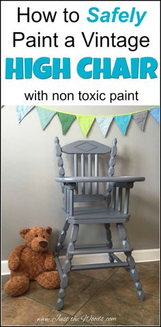 Vintage high chair makeover. painted high chair in non-toxic chalk type paint, no VOC - baby safe! How to safely paint an old wooden high chair using non-toxic, VOC free paint products. Hand Painted high chairs are a great family heirloom. | high chair painted | painted high chair | painted high chair ideas | painting a high chair | how to safely paint a high chair |  via @justthewoods