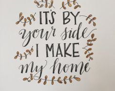 by your side i make my home - Google Search