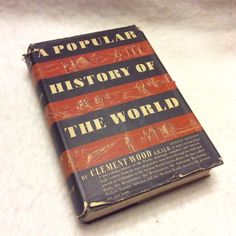 A personal favorite from my Etsy shop https://www.etsy.com/listing/451769810/a-popular-history-of-the-world-1935-good