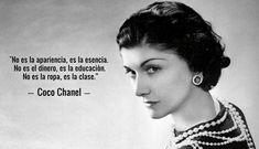 Gran frase de Coco Chanel :)