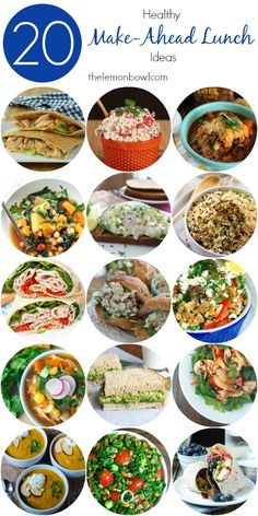 20 Healthy Make Ahead Lunch Ideas - Soups, salads, sandwiches and more! - The Lemon Bowl