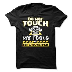 [Top tshirt name meaning] DO NOT TOUCH MY TOOLS  Best Shirt design  Tees and Hoodies are available in several colors.Then this Shirt is for you!  Tshirt Guys Lady Hodie  SHARE TAG FRIEND Get Discount Today Order now before we SELL OUT  Camping do not last name surname tshirt not touch my