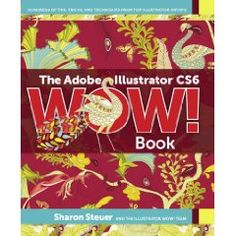 Sabine Reinhart is the cover artist for the upcoming Adobe Illustrator CS6 WOW! Book