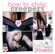 ♔☠ how to style: creepers by this-w4r-is-ours on Polyvore featuring polyvore, fashion, style, Luli and kylatips