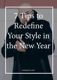 7 Tips to redefine your style in the New Year