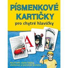 Kniha - Písmenkové kartičky pro chytré hlavičky – česká abeceda písmen - slabiky   prochytrehlavicky.cz